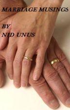Marriage Musings by nid_unus