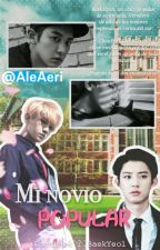 Mi Novio Popular (BaekYeol - ChanBaek) by Ale23898