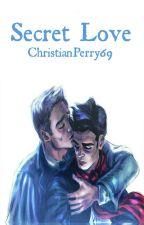 Secret love [SECUELA]  by ChristianPerry69
