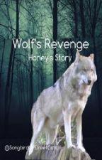 Wolf's Revenge by SongbirdOfStreetCats