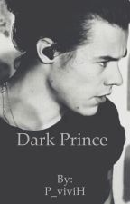 Dark Prince[Harry Styles fanfic] by P_viviH