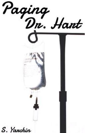 Paging Dr. Hart [Hartbig]