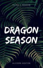 dragon season ; reader×natsu by MittenMichael