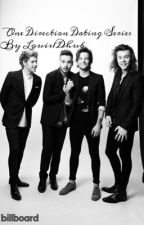 One Direction Relationship Series by Louis1DHub