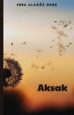 Aksak by UnitedByLove