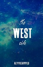 The West Side by alyykeavvylo