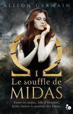 Chroniques homérides Tome 1 : Le Souffle de Midas by LiliDrawinthecity