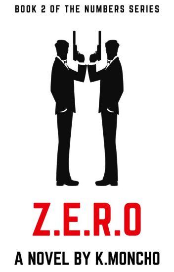 Z.E.R.O (Wattys 2016)