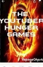 Hunger games:Youtubers(completed) by tinaplier