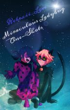 Miraculous Ladybug One-shots {REQUESTS CLOSED} by artistzyx