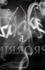 Smoke and Mirrors [H.S] by lightrock105