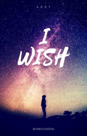 I wish ( yo deseo...) by unbesoundedal