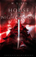House of the Nightingale by Mabataki