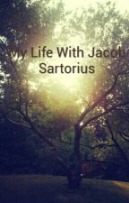 My Life With Jacob Sartorius by Misty_is_ok