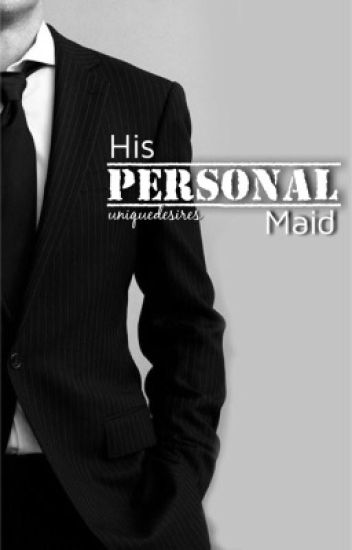 His Personal Maid