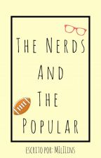 The Nerds and The Popular by jujuba_finn