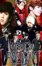 Medyo Bad Boy (BoyXBoy) by FragileHeart26