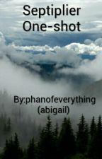 Septiplier one-shots by phanofeverything