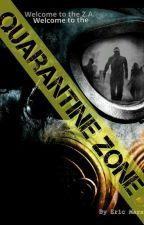 Quarantine Zone [Done] by emarsh1999