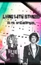 Living With Styles. ( A Harry Styles Fan-fiction ) [ AU ] by Hail_Torii