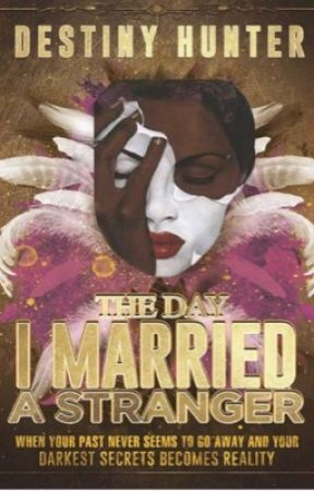 Dear Diary: The Day I Married a Stranger  by Destiny_jaz