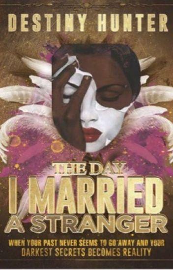 Dear Diary: The Day I Married a Stranger  #Wattys2017