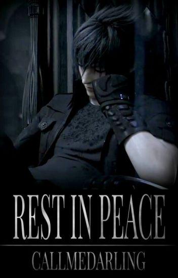 Rest in Peace [Noctis Lucis Caelum]