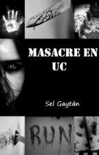 Masacre en UC by sel_gaytan