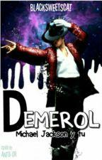 Demerol- MICHAEL JACKSON Y TU- by blacksweetcat