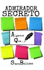 Admirador Secreto #ConcursoAC by SaraBelinns
