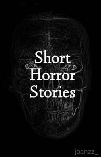 Short Horror Stories Joanna Ong Wattpad