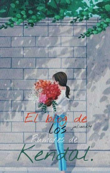 El Blog De Los Rumores De Kendal ©