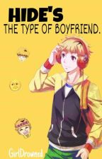 Hide's Is The Type Of Boyfriend © by GirlDrowned
