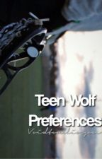➳Teen Wolf Preferences by voidtomlinson