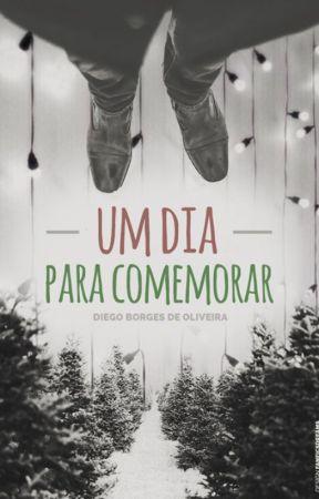Um Dia Para Comemorar by diegobdoliveira