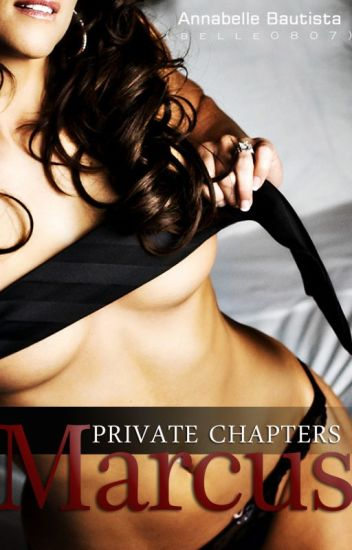 PRIVATE Chapters: MARCUS