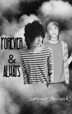 Forever & Always A Kohnnie Fanfic by _Internet_Obsessed_