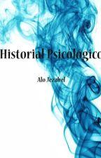 Noticias de Historial Psicológico by AloJezabel
