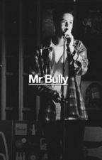 Mr Bully | Jakob Delgado Fanfiction by instereoclips
