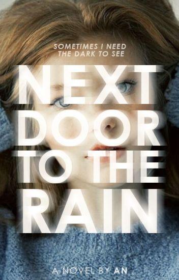 Next Door to the Rain