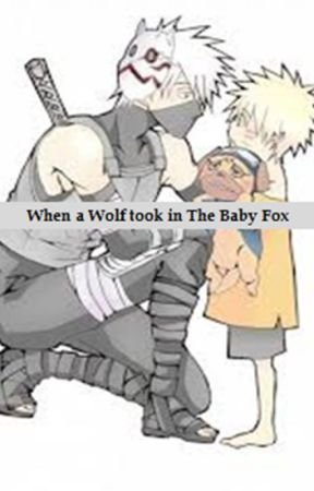 When a Wolf took in The Baby Fox(Naruto Fanfic) - The Wolf returns