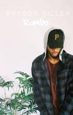 Rambo || Bryson Tiller by bigkidzay