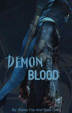 Demon Blood (Book One) by flamefox2spiritowl
