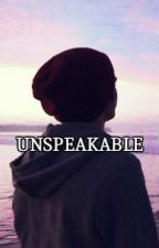 Unspeakable - Phan by Tronnerlife