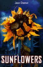 Sunflowers by AtomicBoyWonder