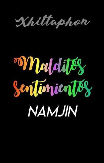 Malditos Sentimientos {Namjin}