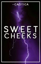 Sweet Cheeks × z.m × by -caotica
