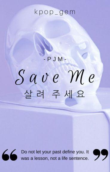 Save Me (BTS Jimin Fanfic)