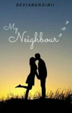 My Neighbour by Deviangrainii