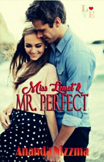 Miss Lemot and Mr. Perfect